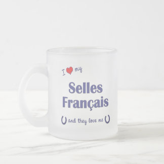 I Love My Selles Francais (Multiple Horses) Frosted Glass Coffee Mug