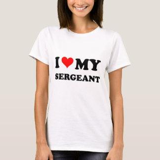 I Love My Sergeant T-Shirt