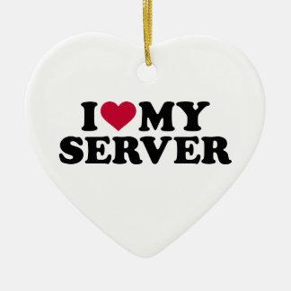 I love my server ceramic ornament