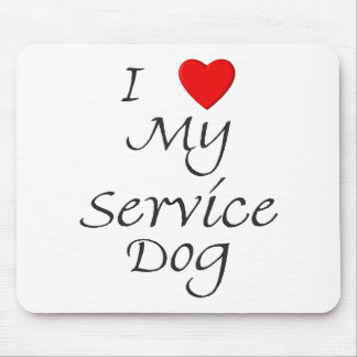 I Love My Service Dog Mouse Pad