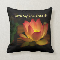 I Love My SHE SHED!!! Lotus Cotton Throw Pillow