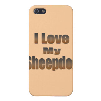 I Love My Sheepdog Case For iPhone SE/5/5s