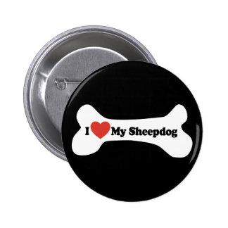 I Love My Sheepdog - Dog Bone Button