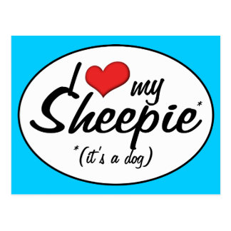 I Love My Sheepie (It's a Dog) Postcard