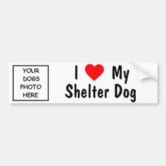 I Love My Shelter Dog Bumper Stickers