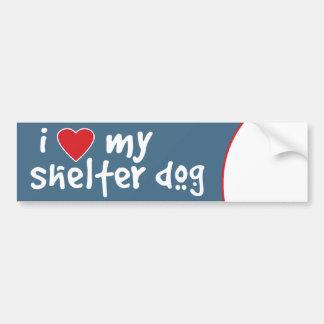 I Love My Shelter Dog Car Bumper Sticker