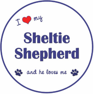 I Love My Sheltie Shepherd (Male Dog) Acrylic Cut Out
