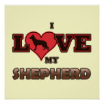 I Love My Shepherd Posters
