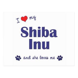 I Love My Shiba Inu (Female Dog) Postcard
