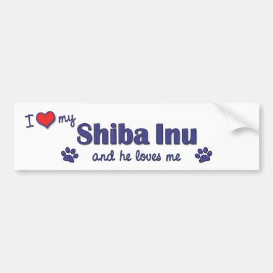 I Love My Shiba Inu (Male Dog) Bumper Sticker