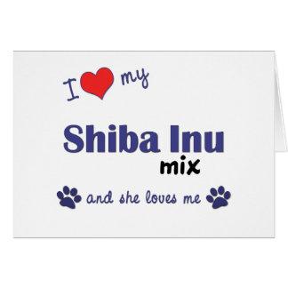 I Love My Shiba Inu Mix (Female Dog) Card
