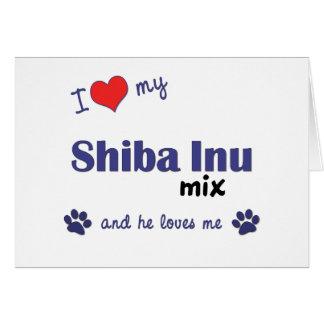 I Love My Shiba Inu Mix (Male Dog) Card