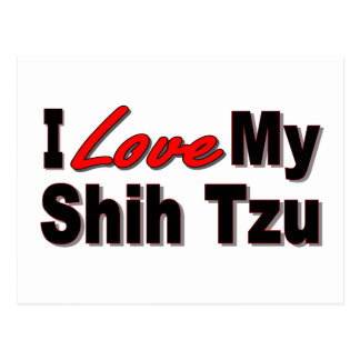 I Love My Shih Tzu Dog Gifts and Apparel Postcard