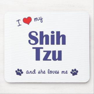 I Love My Shih Tzu (Female Dogs) Mouse Pad