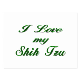 I Love my Shih Tzu green Postcard