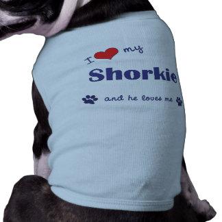 I Love My Shorkie (Male Dog) Dog Tee