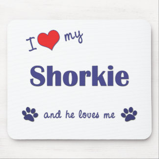 I Love My Shorkie (Male Dog) Mouse Pads