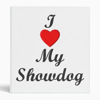 I Love My Showdog Binder