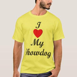 I Love My Showdog T-Shirt