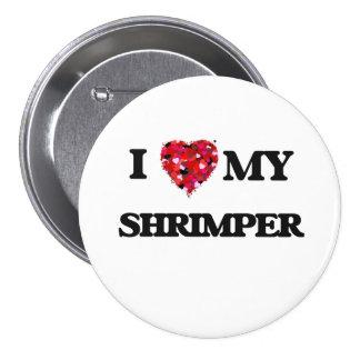 I love my Shrimper 3 Inch Round Button