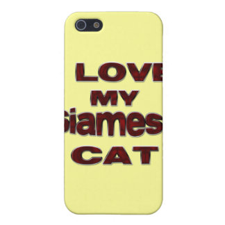 I LOVE MY SIAMESE CAT COVER FOR iPhone SE/5/5s