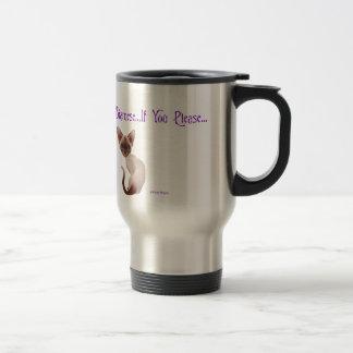 I Love My Siamese..If You Please Travel Mug