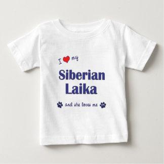 I Love My Siberian Laika (Female Dog) Baby T-Shirt