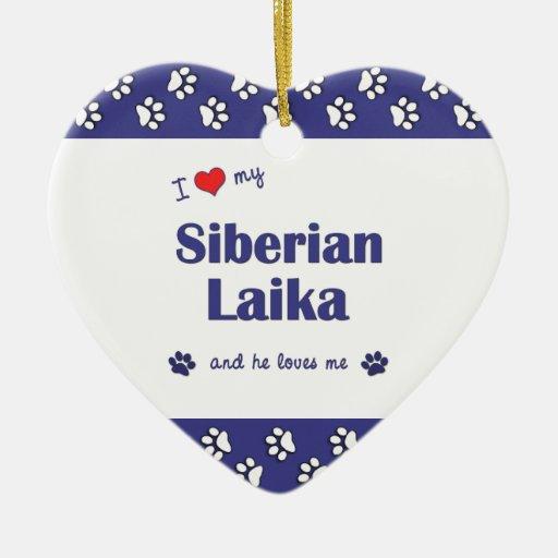 I Love My Siberian Laika (Male Dog) Christmas Tree Ornament