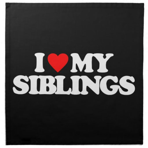 I LOVE MY SIBLINGS NAPKINS