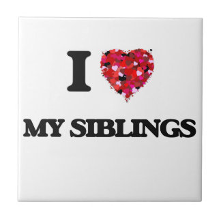 I Love My Siblings Small Square Tile