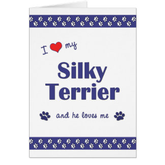 I Love My Silky Terrier (Male Dog) Stationery Note Card