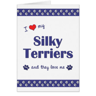 I Love My Silky Terriers (Multiple Dogs) Stationery Note Card