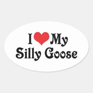 I Love My Silly Goose Oval Sticker