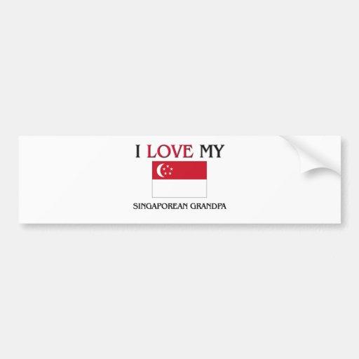 I Love My Singaporean Grandpa Bumper Stickers