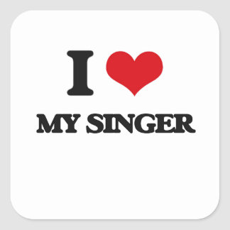 I Love My Singer Square Stickers