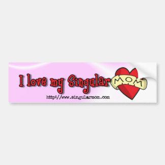 I love my singular mom ($4) bumper sticker