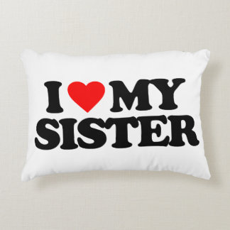 I LOVE MY SISTER ACCENT PILLOW