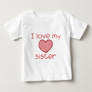 I love my sister baby T-Shirt