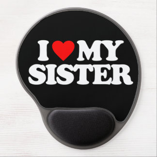 I LOVE MY SISTER GEL MOUSE PAD