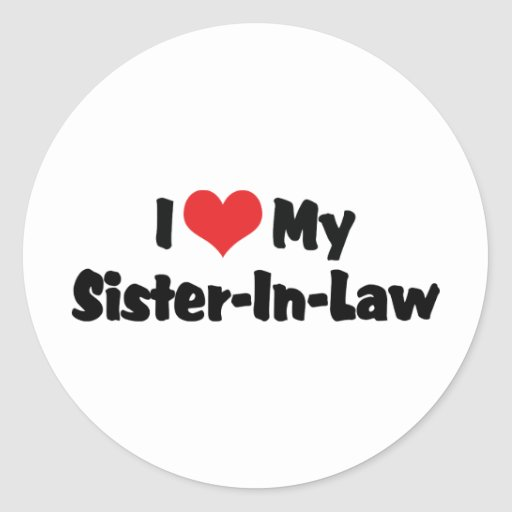 I Love My Sister-In-Law Classic Round Sticker