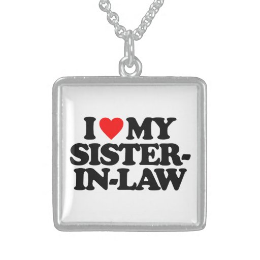 I LOVE MY SISTER-IN-LAW PERSONALIZED NECKLACE