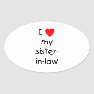 I Love My Sister-in-Law Oval Sticker