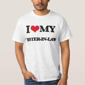I love my Sister-in-Law Tee Shirt