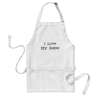 I love my sister.png adult apron