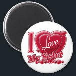 """I Love My Sister red - heart Magnet<br><div class=""""desc"""">I Love My Sister red - heart</div>"""