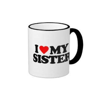 I LOVE MY SISTER RINGER MUG