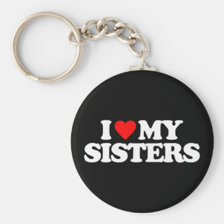 I LOVE MY SISTERS BASIC ROUND BUTTON KEYCHAIN
