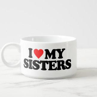 I LOVE MY SISTERS BOWL