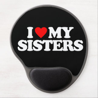 I LOVE MY SISTERS GEL MOUSE PAD