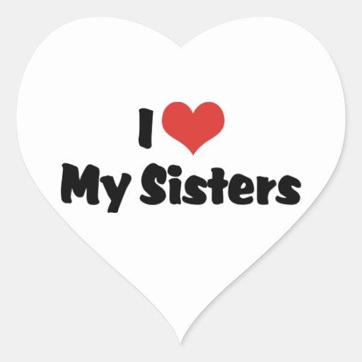 I Love My Sisters Heart Sticker